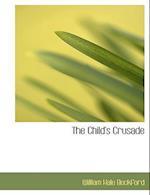 The Child's Crusade af William Hale Beckford
