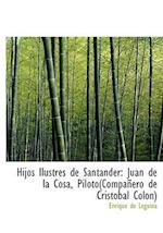 Hijos Ilustres de Santander af Enrique De Leguina
