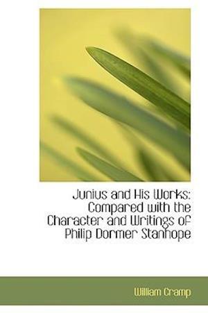 Junius and His Works af William Cramp