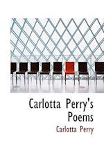Carlotta Perry's Poems af Carlotta Perry