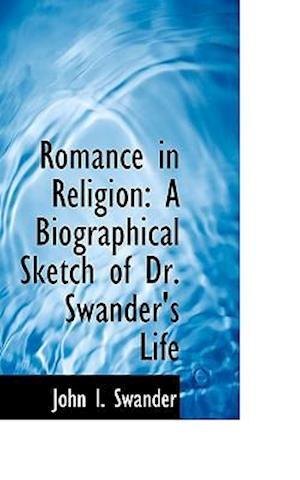 Romance in Religion af John I. Swander