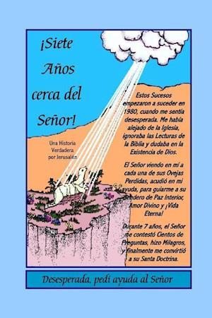 Bog, paperback Siete Anos Cerca del Senor