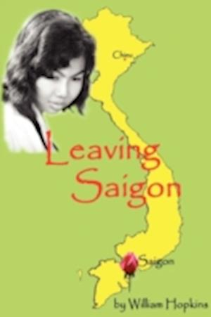 Leaving Saigon af William M. Hopkins