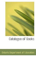 Catalogue of Books af Ontario Department Of Education