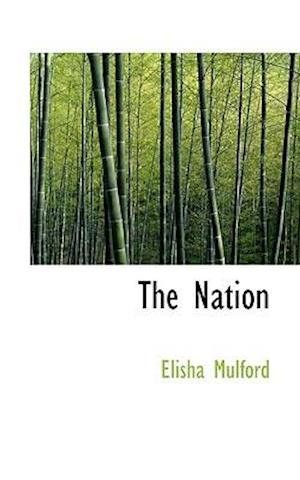 The Nation af Elisha Mulford