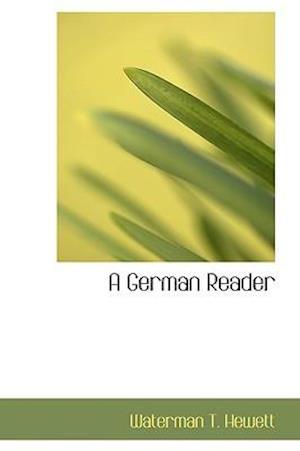 A German Reader af Waterman T. Hewett