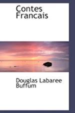 Contes Francais af Douglas Labaree Buffum