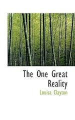 The One Great Reality af Louisa Clayton