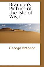 Brannon's Picture of the Isle of Wight af George Brannon