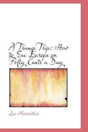 A Tramp Trip af Lee Meriwether