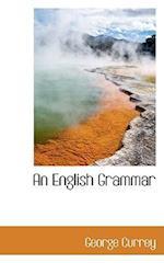 An English Grammar af George Currey