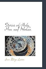 Stories of Holy Men and Women af Jane Eliza Leeson