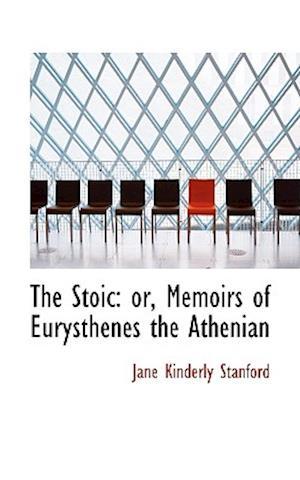 The Stoic af Jane Kinderly Stanford