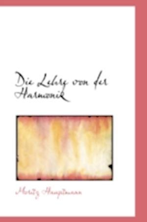 Die Lehre Von Der Harmonik af Moritz Hauptmann