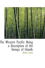 The Western Pacific af Walter Coote