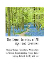 The Secret Societies of All Ages and Countries af Charles William Heckethorn