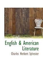 English a American Literature af Charles Herbert Sylvester