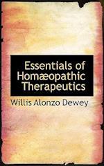 Essentials of Homaopathic Therapeutics af Willis Alonzo Dewey