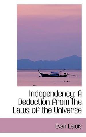 Independency af Evan Lewis