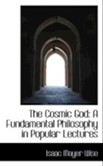 The Cosmic God af Isaac Mayer Wise