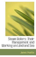 Steam Boilers af James Peattie