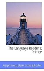 The Language Readers af Joseph Henry Wade