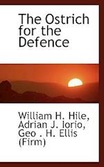 The Ostrich for the Defence af William H. Hile