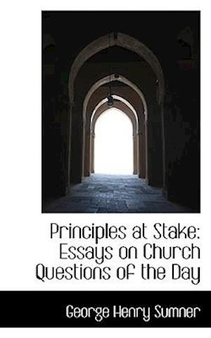 Principles at Stake af George Henry Sumner