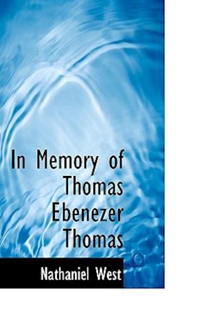 In Memory of Thomas Ebenezer Thomas af Nathaniel West