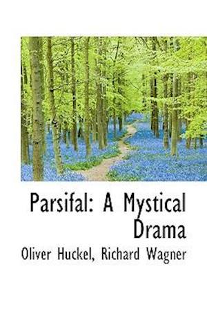 Parsifal af Oliver Huckel