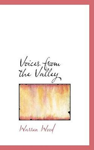 Voices from the Valley af Warren Wood