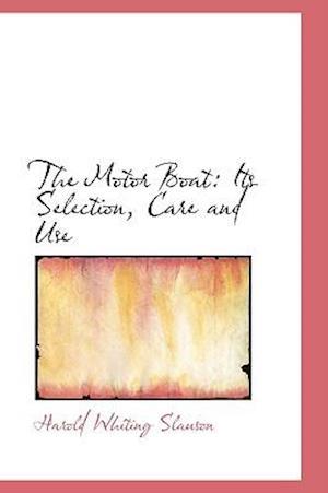 The Motor Boat af Harold Whiting Slauson