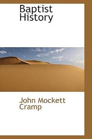 Baptist History af John Mockett Cramp