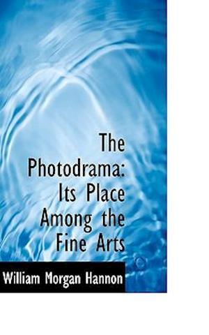 The Photodrama af William Morgan Hannon