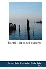 Nouvelles Annales Des Voyages af Conrad Malte-Brun