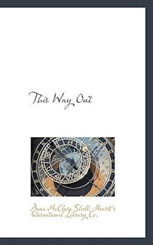 This Way Out af Anna Mcclure Sholl