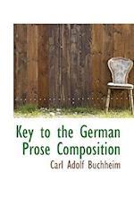 Key to the German Prose Composition af Carl Adolf Buchheim