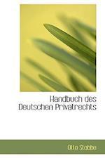 Handbuch Des Deutschen Privatrechts af Otto Stobbe
