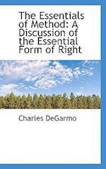 The Essentials of Method af Charles DeGarmo