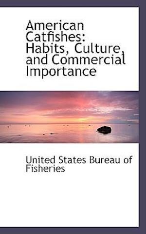 American Catfishes af United States Bureau Of Fisheries