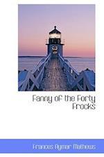 Fanny of the Forty Frocks af Frances Aymar Mathews
