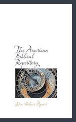 The American Biblical Repository af John Holmes Agnew