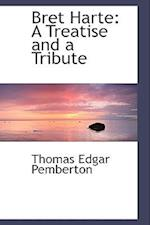Bret Harte af Thomas Edgar Pemberton