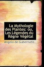 La Mythologie Des Plantes af Angelo De Gubernatis