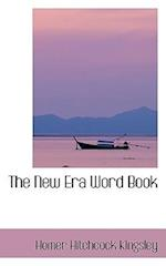 The New Era Word Book af Homer Hitchcock Kingsley