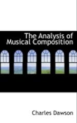 The Analysis of Musical Composition af Charles Dawson
