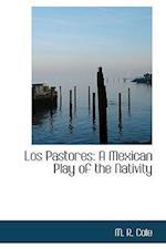 Los Pastores af M. R. Cole
