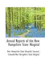 Annual Reports of the New Hampshire State Hospital af New Hampshire State Hospital
