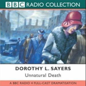 Unnatural Death af Chris Miller, Ian Carmichael, Dorothy L Sayers