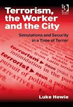 Terrorism, the Worker and the City af Luke Howie